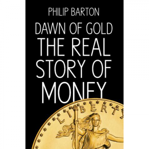 Dawn of Gold by Philip Barton